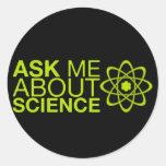 Pregúnteme acerca de ciencia etiqueta redonda