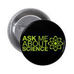 Pregúnteme acerca de ciencia pins