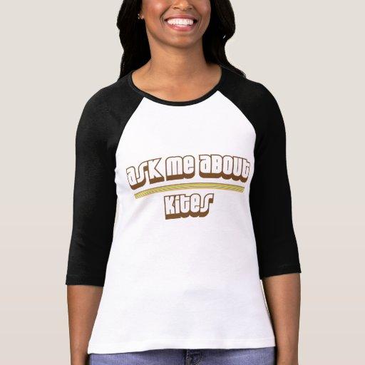 Pregúnteme acerca de cometas camisetas