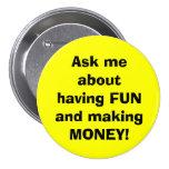 ¡Pregúnteme acerca de divertirse y de hacer el DIN Pin