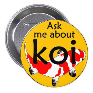 Pregúnteme acerca de koi pin