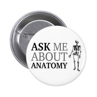 Pregúnteme acerca de la anatomía pin redondo de 2 pulgadas