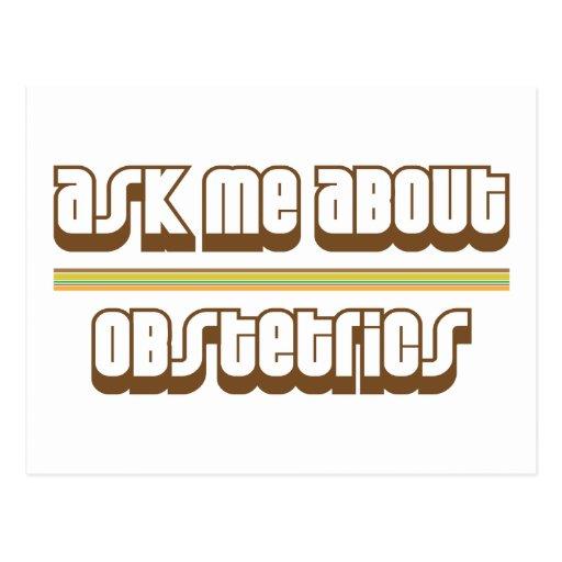 Pregúnteme acerca de la obstetricia tarjeta postal