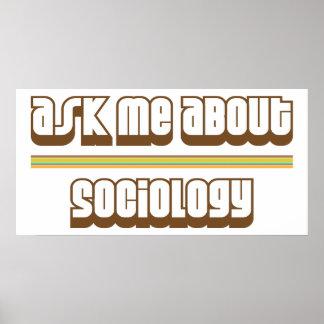 Pregúnteme acerca de la sociología póster