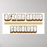 Pregúnteme acerca de la sociología posters