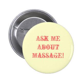 ¡Pregúnteme acerca de masaje! Pin Redondo De 2 Pulgadas
