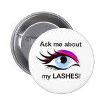 Pregúnteme acerca de mi botón de los latigazos pin