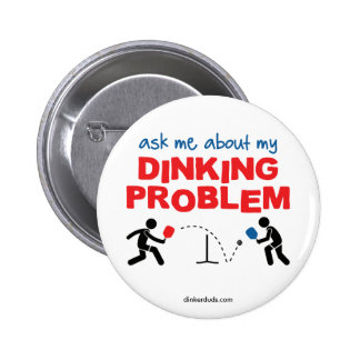 Pregúnteme acerca de mi botón de Pickleball del Pin Redondo De 2 Pulgadas
