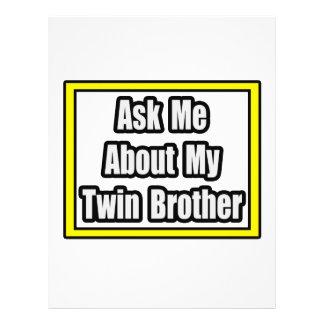 Pregúnteme acerca de mi Brother gemelo Tarjetas Publicitarias