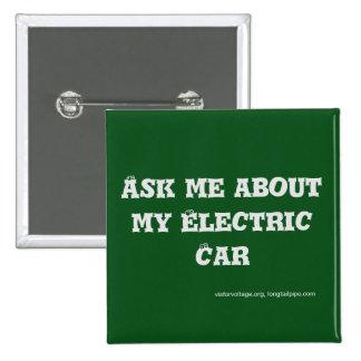 Pregúnteme acerca de mi coche eléctrico - botón pin cuadrado