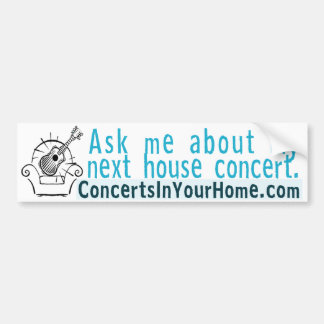 Pregúnteme acerca de mi concierto siguiente de la  pegatina para auto