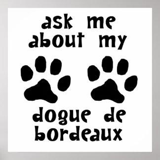 Pregúnteme acerca de mi Dogue de Bordeaux Poster