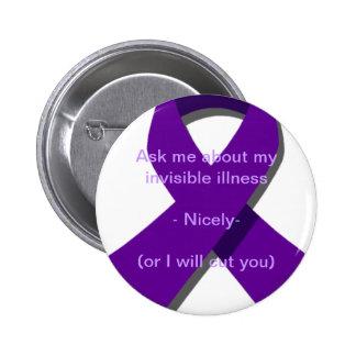 Pregúnteme acerca de mi enfermedad invisible pin