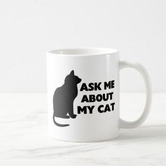 Pregúnteme acerca de mi gato taza básica blanca