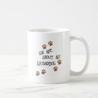Pregúnteme acerca de mi Granddog Taza De Café