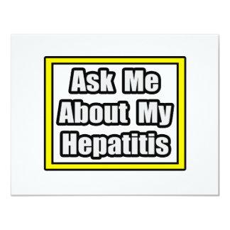 """Pregúnteme acerca de mi hepatitis invitación 4.25"""" x 5.5"""""""