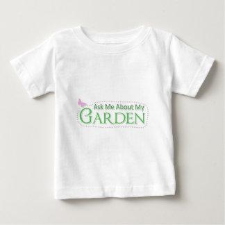 Pregúnteme acerca de mi jardín playera de bebé