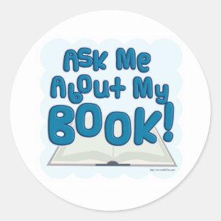 ¡Pregúnteme acerca de mi libro! Estilo de la Pegatina Redonda
