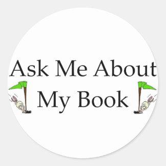 Pregúnteme acerca de mi libro pegatina redonda