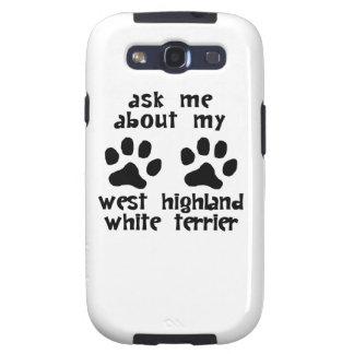 Pregúnteme acerca de mi montaña Terrier blanco del Galaxy S3 Coberturas