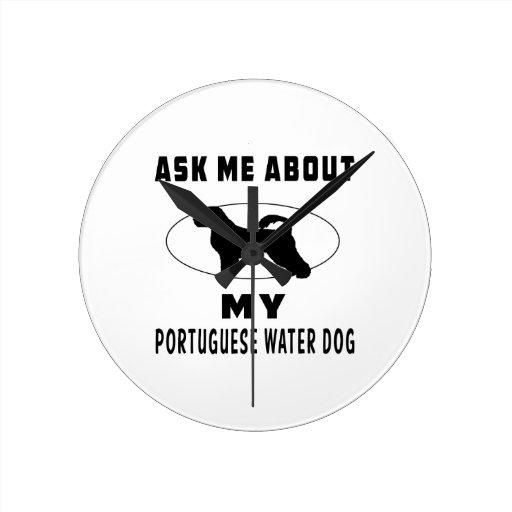 Pregúnteme acerca de mi perro de agua portugués reloj
