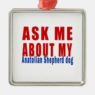 Pregúnteme acerca de mi perro de pastor de adorno navideño cuadrado de metal