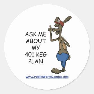 Pregúnteme acerca de mi plan de 401 barriletes etiqueta redonda