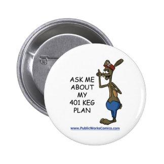 Pregúnteme acerca de mi plan de 401 barriletes pin