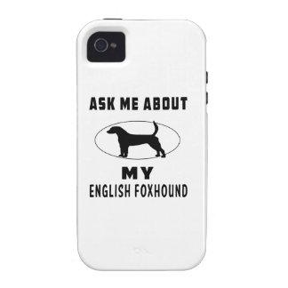 Pregúnteme acerca de mi raposero inglés iPhone 4 fundas