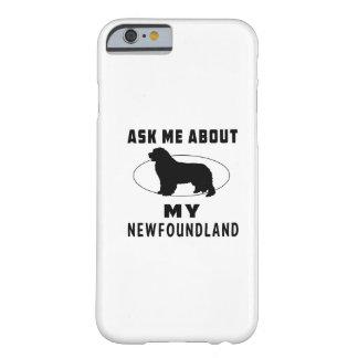 Pregúnteme acerca de mi Terranova Funda De iPhone 6 Barely There