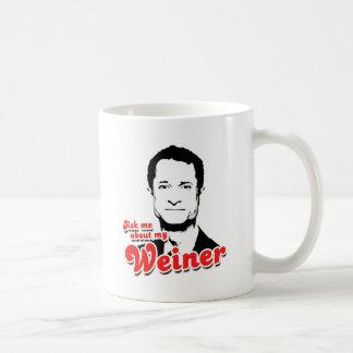Pregúnteme acerca de mi Weiner Taza De Café