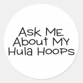 Pregúnteme acerca de mis aros de Hula Pegatina Redonda