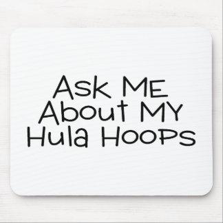 Pregúnteme acerca de mis aros de Hula Tapete De Raton