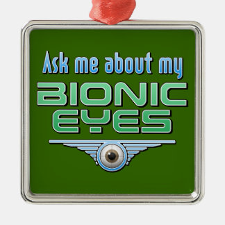 Pregúnteme acerca de mis ojos Bionic Adorno Navideño Cuadrado De Metal