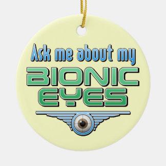 Pregúnteme acerca de mis ojos Bionic Adorno Navideño Redondo De Cerámica