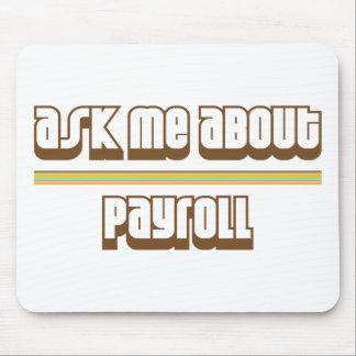 Pregúnteme acerca de nómina de pago mousepad