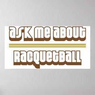 Pregúnteme acerca de Racquetball Poster