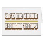 Pregúnteme acerca de radioterapia felicitaciones