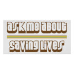 Pregúnteme acerca de salvares vidas posters