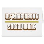 Pregúnteme acerca de trabajo social tarjetón