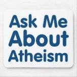 Pregúnteme acerca del ateísmo alfombrilla de ratón