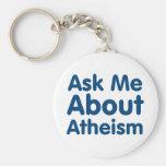 Pregúnteme acerca del ateísmo llaveros