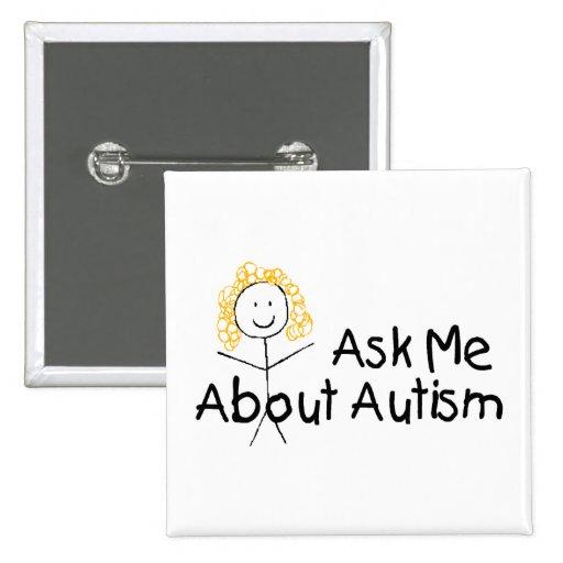 Pregúnteme acerca del autismo (chica 1) pin cuadrada 5 cm