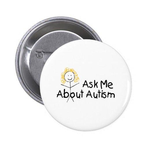 Pregúnteme acerca del autismo (chica 1) pin