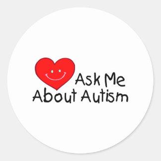 Pregúnteme acerca del autismo (el corazón) pegatina redonda