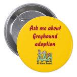 Pregúnteme acerca del botón de la adopción del gal pin