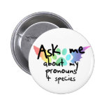 Pregúnteme acerca del botón de los pronombres pins