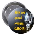 Pregúnteme acerca del coro que se une a pins