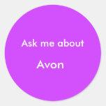 Pregúnteme alrededor, Avon Etiquetas Redondas