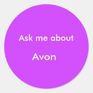 Pregúnteme alrededor, Avon Pegatina Redonda